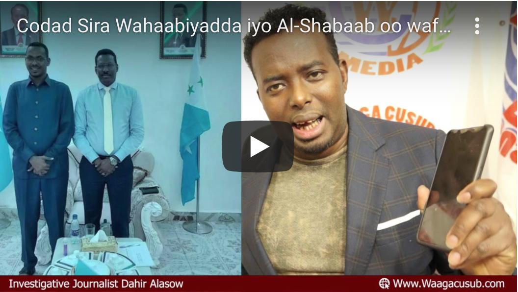 [DAAWO Codad Sira] Wahaabiyadda iyo Al-Shabaab oo wafdi u diray Qoor Qoor iyo qorshahooda Galmudug
