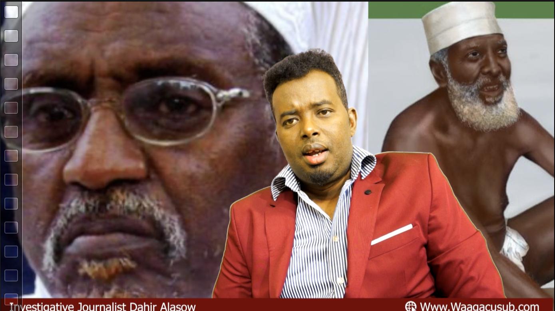 [Daawo] Hogaamiyahii argagixisadda Somalia Xasan Dahir oo dil ugu hanjabay Dahir Alasow iyo hiilkiisa Axmednur Jimcale