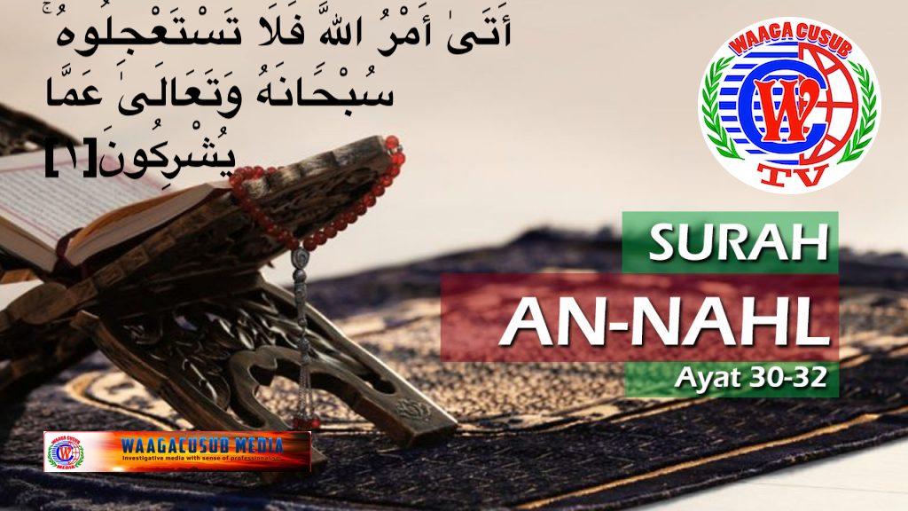 Dhageyso Akhri Surah Al-Nahl #16 Quran Kariim بِسْمِ اللَّهِ الرَّحْمَٰنِ الرَّحِيمِ