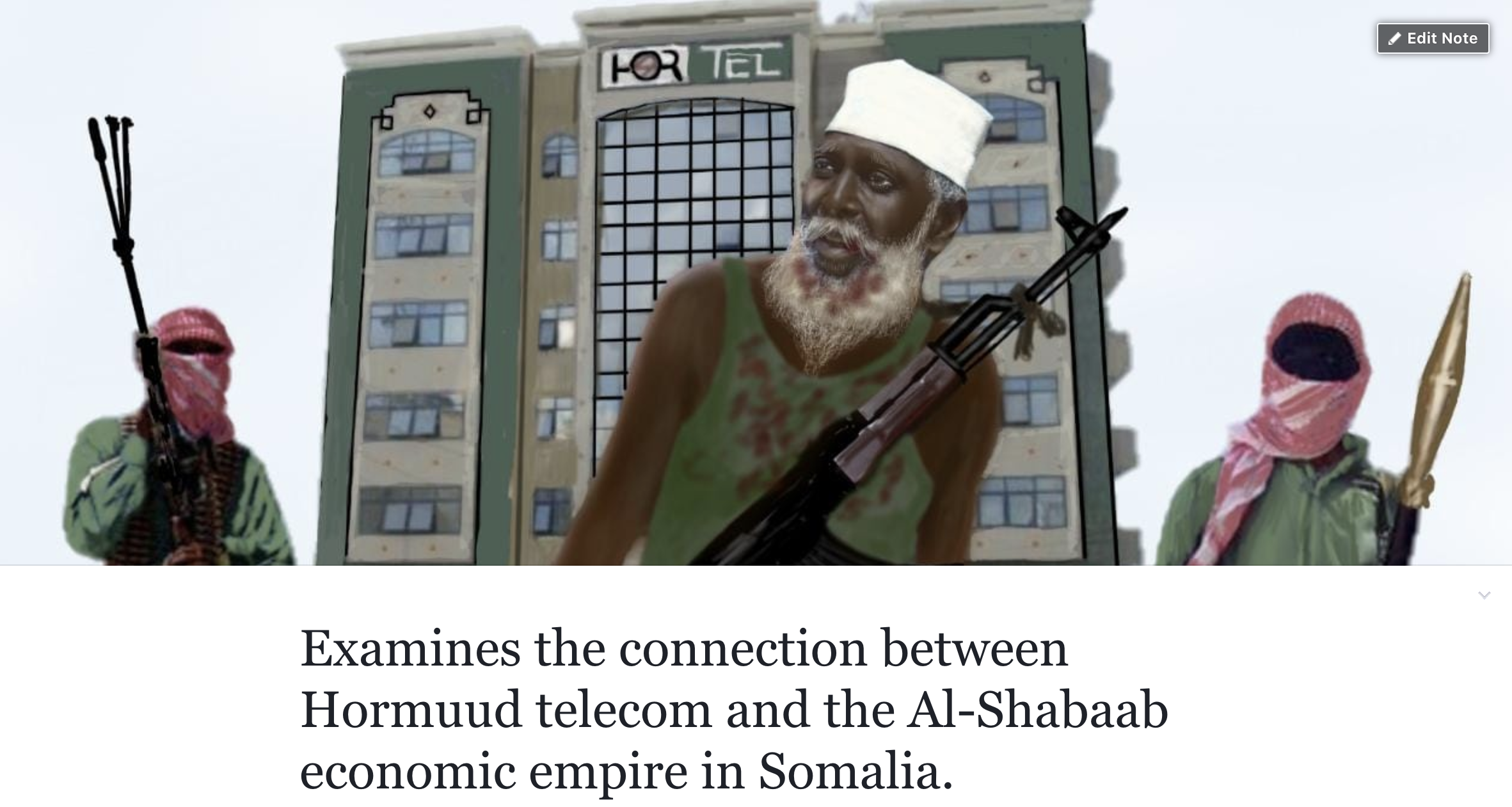 Connection between Hormuud telecom and the Al-Shabaab economic empire in Somalia.