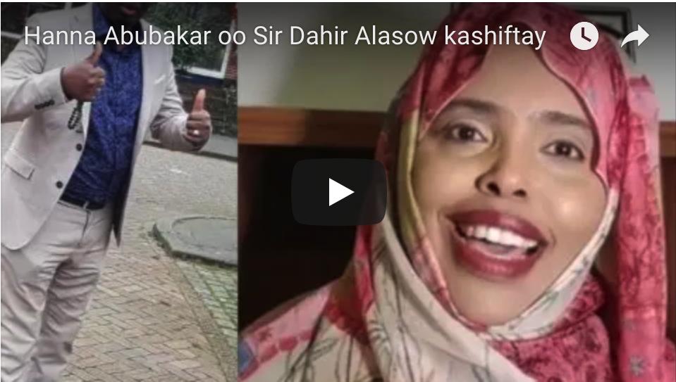 [Daawo] Hanna Abukar oo ka jawaabtay Waa kumma Dahir Alasow iyo sirteey kashiftay ?