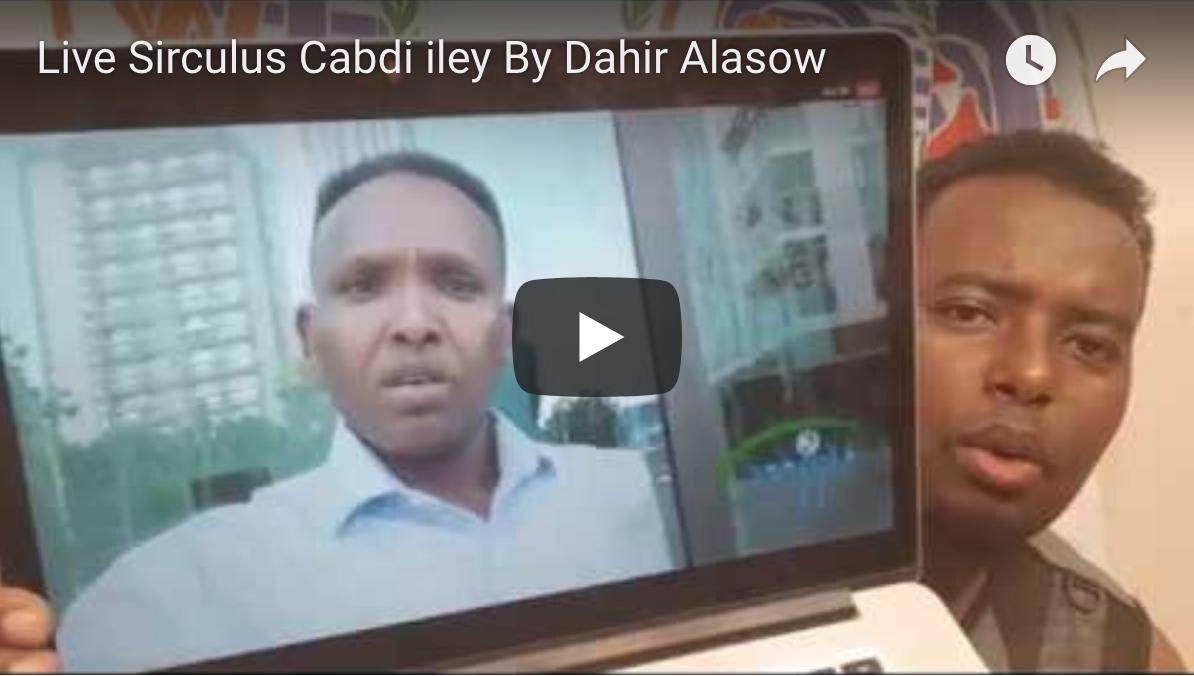 [Daawo Sirculus] Sababta loo afduubay Cabdi iley By Dahir Alasow