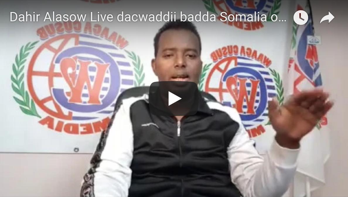 [Dahir Alasow Live] dacwaddii badda Somalia oo laga laabtay