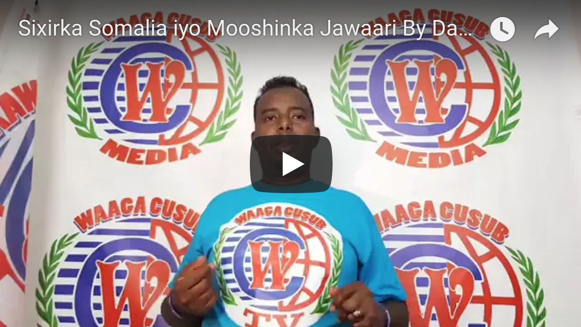 [Daawo] Sixirka Somalia iyo Mooshinka Jawaari By Dahir Alasow