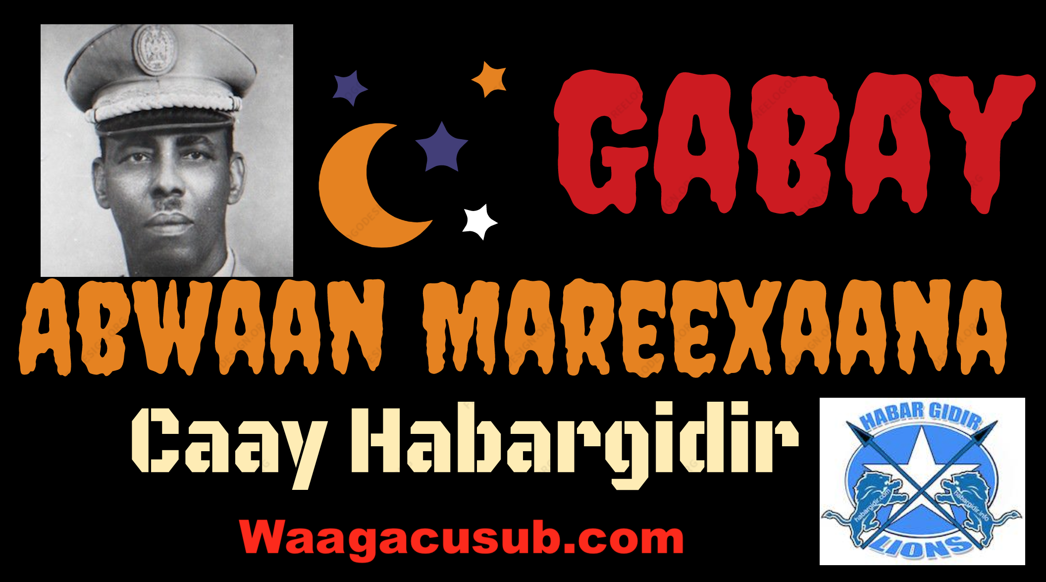 [Daawo] Gabay Abwaan Mareexaana ku caayey Habargidir -Hawiye