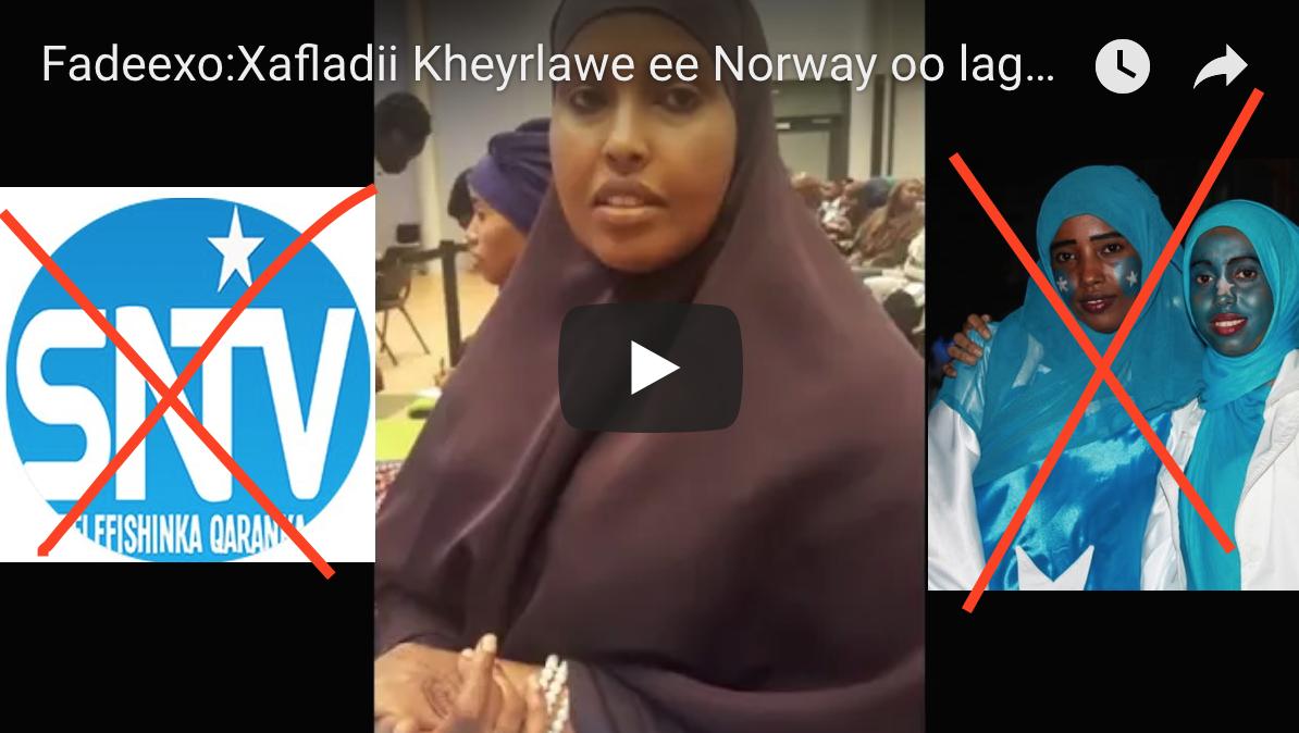 [Daawo degdeg:] Xafladii Kheyrlawe ee Norway oo laga mamnuucay Calanka Somalia iyo SNTV