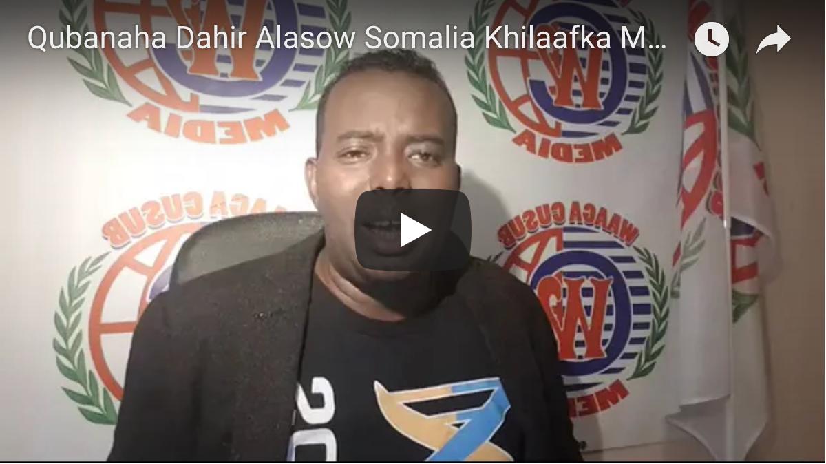 [Daawo Dahir Alasow] iyo falanqeyntiisa Khilaafka Maamuladda Somalia iyo afgembiga Ethiopia - Cabdi iley oo cuntadii loo diiday
