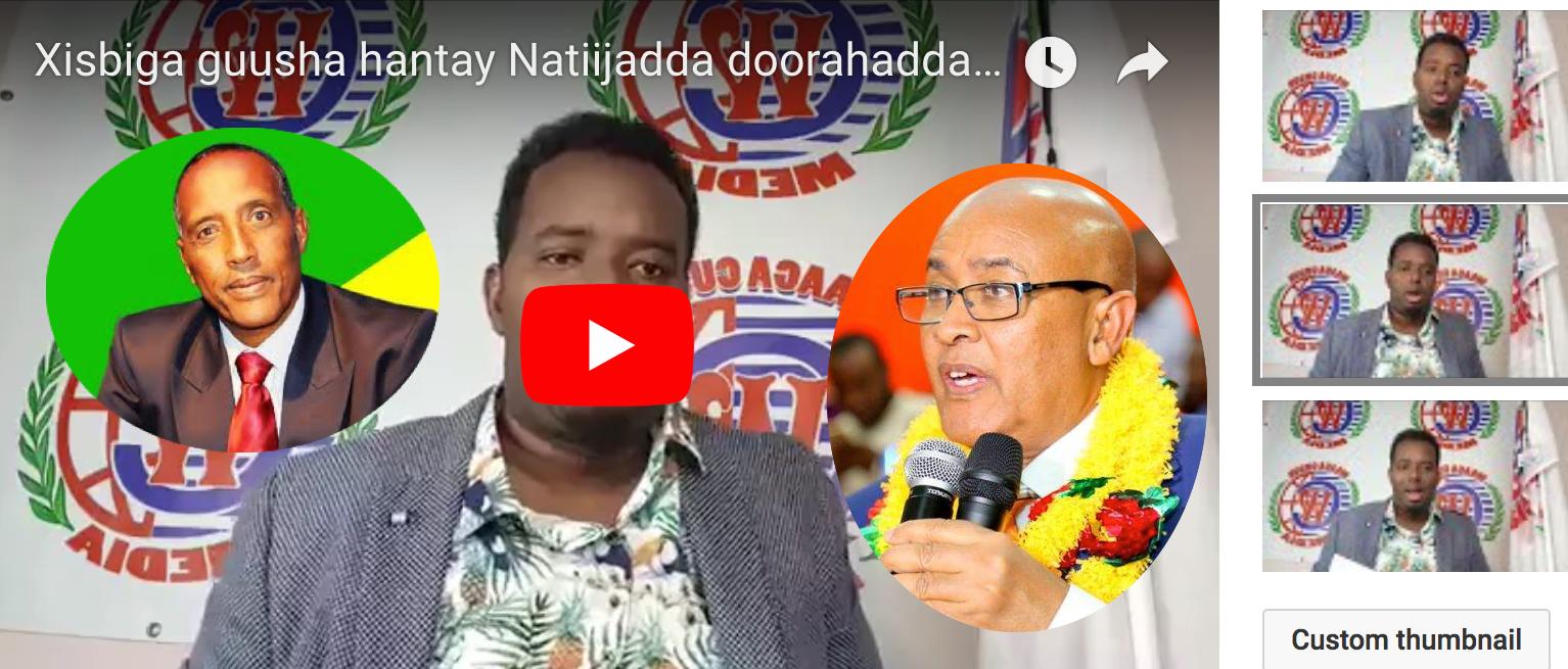 [Daawo] Xisbiga guusha hantay Natiijadda doorahadda Somaliland.. ?