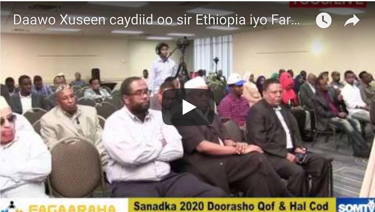 [Daawo] Xuseen caydiid oo sir Ethiopia iyo Farmaajo kashifay-xogtiisii shalay ee isku darka labada dal