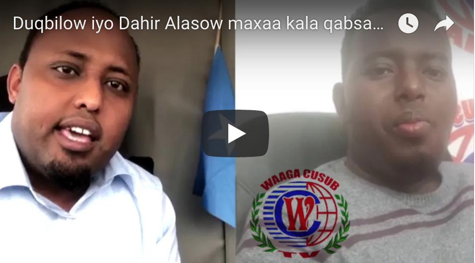 [Daawo] Duqbilow iyo Dahir Alasow maxaa kala qabsaday ?