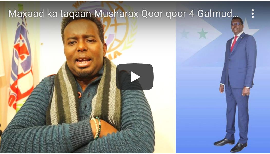 [DAAWO] Maxaad ka taqaan Musharax Qoor qoor 4 Galmudug By Dahir Alasow