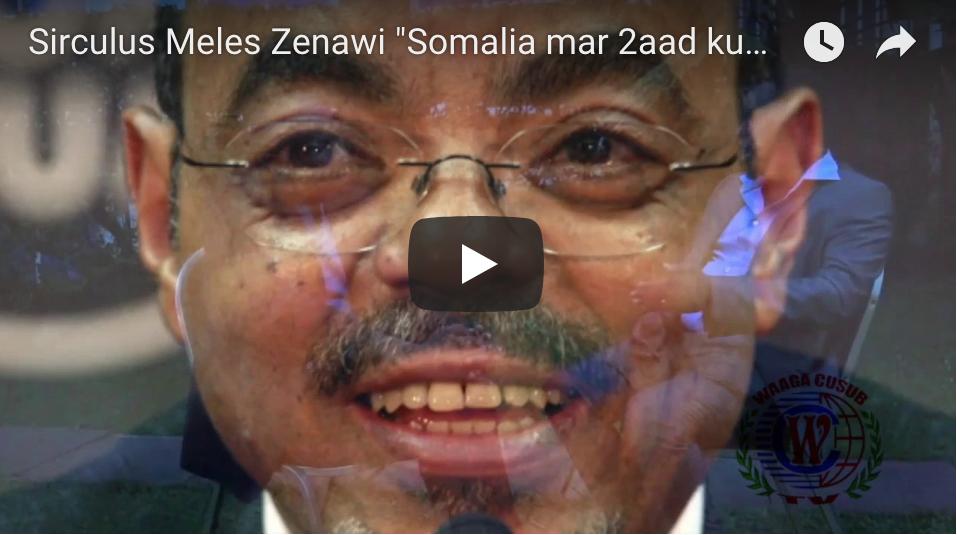 [Daawo] hadalkii Meles Zenawi ee qabsashadda Somalia oo dhab noqday iyo Xuseen Caydiid oo ka sheekeeyay sirtii qarsooneed