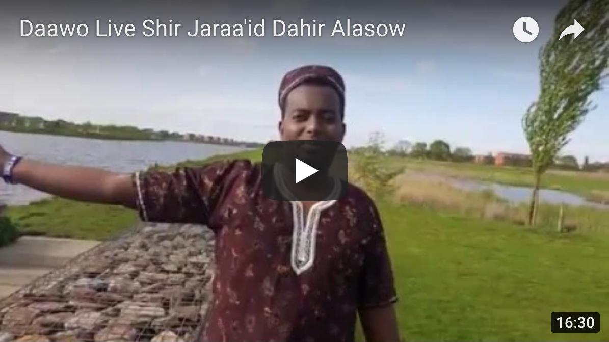[Daawo Live] Shir Jaraa'id Dahir Alasow