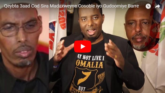 [DAAWO]: Qeybta 3aad Cod Sira Madaxweyne Cosoble iyo Gudoomiye Barre .