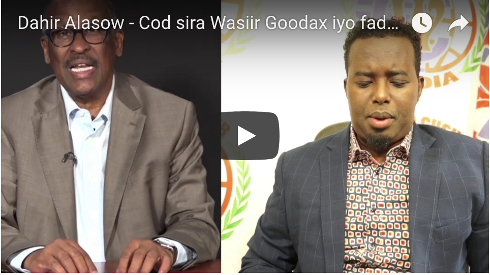 [DAAWO Dahir Alasow] Cod sira Wasiir Goodax iyo fadeexadii imtixaanka